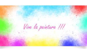 Vive la peinture !!!